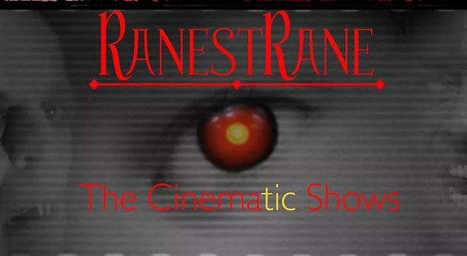 RanestRane: The German Cinematic Show